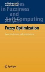 Fuzzy Optimization : Recent Advances and Applications