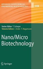 Nano/Micro Biotechnology : Advances in Biochemical Engineering & Biotechnology (Hardcover)