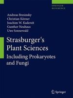 Strasburger's Plant Sciences : Including Prokaryotes and Fungi - Andreas Bresinsky