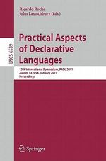 Practical Aspects of Declarative Languages : 13th International Symposium, PADL 2011, Austin, TX, USA, January 24-25, 2011. Proceedings