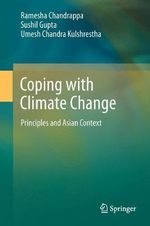 Coping with Climate Change : Principles and Asian Context - Ramesha Chandrappa