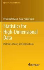Statistics for High-dimensional Data : Methods, Theory and Applications - Peter Buhlmann