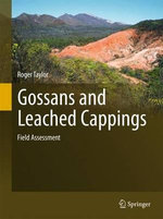 Gossans and Leached Cappings - Roger Taylor