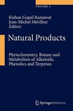 Natural Products : Phytochemistry, Botany, Metabolism