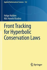 Front Tracking for Hyperbolic Conservation Laws : Applied Mathematical Sciences - Helge Holden