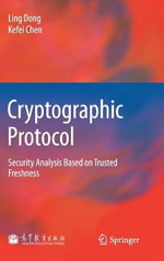 Cryptographic Protocol : Security Analysis Based on Trusted Freshness - Ling Dong