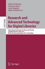 Research and Advanced Technology for Digital Libraries : International Conference on Theory and Practice of Digital Libraries, TPDL, Berlin, Germany, September 26-28, 2011, Proceedings