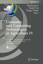 Computer and Computing Technologies in Agriculture : IV