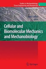 Cellular and Biomolecular Mechanics and Mechanobiology : Industry's Great Innovator