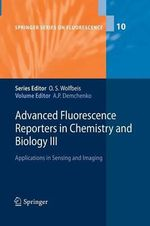 Advanced Fluorescence Reporters in Chemistry and Biology III : Applications in Sensing and Imaging