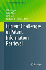 Current Challenges in Patent Information Retrieval :  Bruce Lee's Wisdom for Daily Living