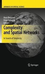 Complexity and Spatial Networks