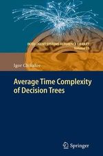 Average Time Complexity of Decision Trees - Igor Chikalov