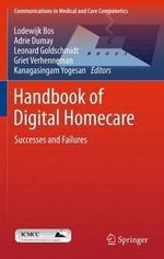 Handbook of Digital Homecare : Successes and Failures