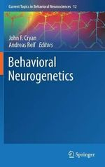 Behavioral Neurogenetics