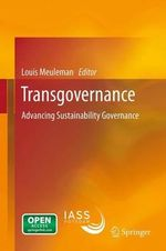 Transgovernance : Advancing Sustainability Governance