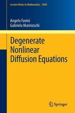 Degenerate Nonlinear Diffusion Equations : Lecture Notes in Mathematics - Angelo Favini