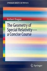 The Geometry of Special Relativity - a Concise Course - Norbert Dragon