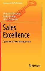 Sales Excellence : Systematic Sales Management - Christian Homburg