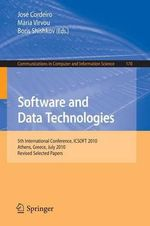 Software and Data Technologies : 5th International Conference, Icsoft 2010, Athens, Greece, July 22-24, 2010. Revised Selected Papers