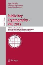 Public Key Cryptography 2012 : Lecture Notes in Computer Science / Security and Cryptology