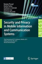 Security and Privacy in Mobile Information and Communication Systems : Third International ICST Conference, MOBISEC 2011, Aalborg, Denmark, May 17-19, 2011, Revised Selected Papers