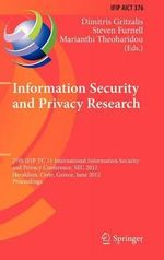 Information Security and Privacy Research : 27th Ifip Tc 11 Information Security and Privacy Conference, SEC 2012, Heraklion, Crete, Greece, June 4-6,