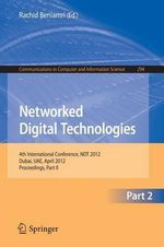 Networked Digital Technologies: Part II : Proceedings - Rachid Benlamri