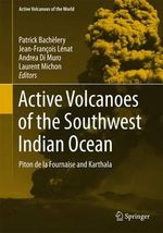 Active Volcanoes of the Southwest Indian Ocean : Piton De La Fournaise and Karthala