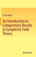 Introduction to Compactness Results in Symplectic Field Theory - Casim Abbas