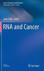 RNA and Cancer : Advances in Molecular Diagnosis and Genetic Counse...