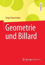 Geometrie Und Billard : Geometry, Combinatorics and Topology - Sergei Tabachnikov