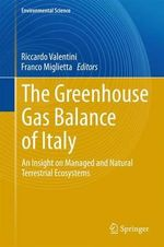 The Greenhouse Gas Balance of Italy : an Insight on Managed and Natural Terrestrial Ecosystems