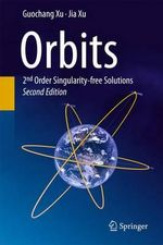 Orbits : Biochemistry, Molecular Biology and Genetics - Guochang Xu