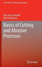 Basics of Cutting and Abrasive Processes - Hans Kurt Tonshoff