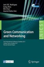 Green Communication and Networking : Second International Conference, Greenets 2012, Ga...