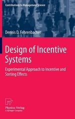 Design of Incentive Systems - Dennis D. Fehrenbacher