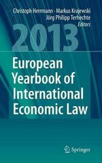 European Yearbook of International Economic Law (EYIEL) 2013 : Vol. 4