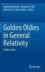 Golden Oldies in General Relativity : EAV08, Cinvestav, Mexico City, Mexico, 7-11 July 2...