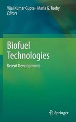 Biofuel Technologies : Recent Developments