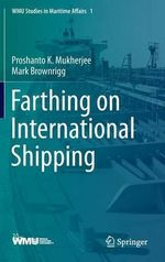 Farthing on International Shipping : Peacebuilding and Natural Resources - Proshanto K. Mukherjee