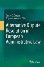 Alternative Dispute Resolution in Administrative Proceedings : A Practitioner's Handbook