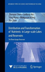 Distribution and Transformation of Nutrients in Large-scale Lakes and Reservoirs : The Three Gorges Reservoir - Zhenyao Shen