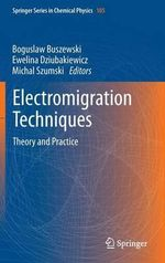 Electromigration Techniques : Technology and Applications