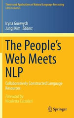 The People's Web Meets NLP : Collaboratively Constructed Language Resources