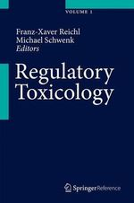 Regulatory Toxicology : Complete Set