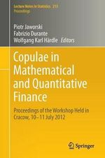 Copulae in Mathematical and Quantitative Finance : Approximations, Numerical Analysis and Application...