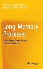 Long Memory Processes : Probabilistic Properties and Statistical Methods - Jan Beran