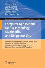Computer Applications for Bio-Technology, Multimedia and Ubiquitous City : Part II