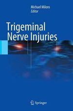 Trigeminal Nerve Injuries